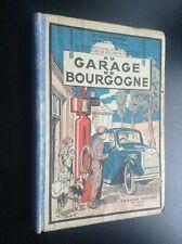 Au garage de Bourgogne Toussaint Fernand Nathan Guignard 1937 BON ETAT