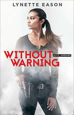 Without Warning by Lynette Eason (Paperback / softback, 2016)