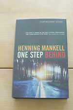 ONE STEP BEHIND BY HENNING MANKELL. SIGNED UK 1ST EDITION V/F V/F NEW UNREAD.