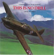 Craig Kodera - This Is No Drill - Aviation FLYER Pearl Harbor