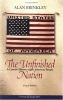 The Unfinished Nation: A Concise History of the American People, Volume 2 by Ala