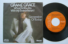 "7"" Grame Grace - What Do You Do Wiith My Sweetheart / Generation Of Today"