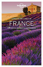 NEW Lonely Planet Best of France (Travel Guide) by Lonely Planet