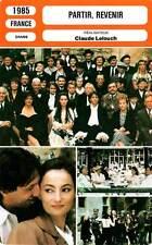 FICHE CINEMA : PARTIR REVENIR - Girardot,Trintignant,Fabian,Bouix,Lelouch 1985