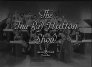 Original 16mm - INA RAY HUTTON Show - 1955 - BEATRICE KAY - All Girl Orchestra