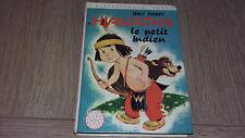 HIAWATHA LE PETIT INDIEN / WALT DISNEY