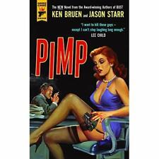 Pimp (Hard Case Crimes) - Paperback NEW Ken Bruen (Auth 18 Mar. 2016
