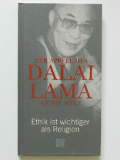 Der Appell des Dalai Lama an die Welt Ethik ist wichtiger als Religion
