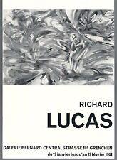 Richard Lucas. Catalogue Expo Galerie Bernard à Grenchen. Suisse 1961