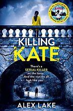 Killing Kate,Alex Lake