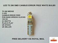 3 LED T5 286 WEDGE SMD CANBUS ERROR FREE WHITE BULBS DASHBOARD CLOCKS 12V 0.6W