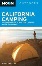 Moon California Camping: The Complete Guide to More Than 1,400 Tent and RV Campg