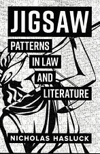 Jigsaw Patterns in Law and Literature by Nicholas Hasluck Signed Copy  Brand New