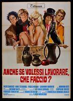 Manifesto Anche Se I Wanted To Lavorare Che Cut Ninetto Davoli Mogherini M66