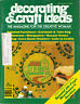 Craft Books: #1469 Decorating & Craft Ideas Magazine Sept 1977
