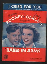 I Cried For You Judy Garland Mickey Rooney in Babes In Arms Sheet Music