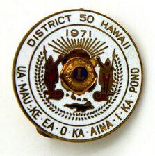 Spilla Lions International District 50 Hawaii 1971 Ua-Mau-Ke-Ea-O-Ka-Aina-i-Ka-P