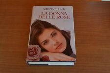Charlotte Link La donna delle rose