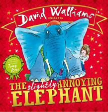 The Slightly Annoying Elephant by David Walliams (H/C) Free Shipping to Oz