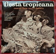 "Fiesta Tropicana – Dances From South America 6 track 7"" 33rpm EP – SMS 977"