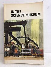 In the Science Museum - J Van Riemsdijk & P Sharp - 1968 - 1st Ed - Paperback