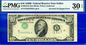 Error Note - 1950-B $10 FRN (( Inverted Overprint Error )) PMG 30EPQ # 355505A-