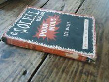 E.O LE SOLEIL N' EST PAS POUR NOUS - LEO MALLET EDITION ORIGINALE 1949 SCORPION