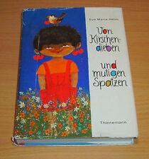 Altes Kinderbuch - Von Kirschendieben und mutigen Spatzen - Eve Marie Helm