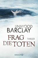 Frag die Toten: Thriller von Barclay, Linwood | Buch | Zustand gut