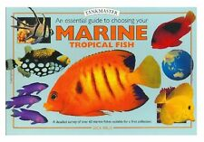 An Essential Guide to Choosing Your Marine Tropical Fish: A Detailed Survey...