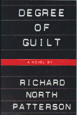 Fiction: DEGREE OF GUILT by Richard North Patterson. 1992. Uncorrected Proof