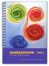 Kochbuch für Thermomix TM21: Jahreszeitenkochbuch Rezepte Thermomix