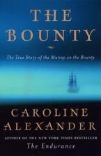 The Bounty: The True Story of the Mutiny on the Bounty Alexander, Caroline Hard