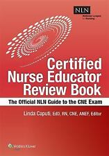 NLN's Certified Nurse Educator Review : The Official NLN Guide to the CNE...