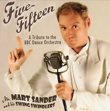 MARTIN SANDER - FIVE-FIFTEEN: A TRIBUTE TO THE BBC DANCE ORCHESTRA NEW CD