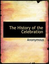 The History of the Celebration