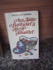 Aus Tante Maritschel's Knopf-Schachtel, von Friederike
