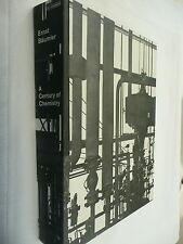 A CENTURY OF CHEMISTRY by Ernst Baumler - First Edition Hardback 1968