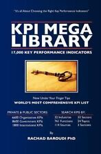 KPI Mega Library: 17,000  Key Performance Indicators, Baroudi PhD, Rachad, Good