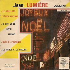 EP 4 TITRES--JEAN LUMIERE CHANTE NOEL--LE NOEL DES PETITS SANTONS