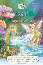 Rani: Two Friendship Tales (Disney Fairies) (Disne