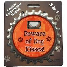 "Bottle Ninja 3 in 1 - Opener, Coaster, Magnet - ""Beware of Dog Kisses"""