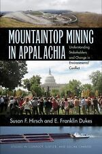 Mountaintop Mining in Appalachia: Understanding Stakeholders and Change in Envir