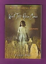 Wait till Helen Comes: A Ghost Story by Mary Downing Hahn (2008, Paperback)