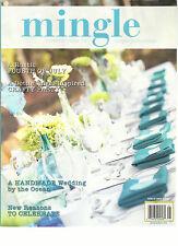 MINGLE, CREATIVE IDEAS FOR UNIQUE GATHERINGS, SPRING, 2012 ( A HANDMADE WEDDING