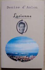 § Lucienne - Denise d'Aulon