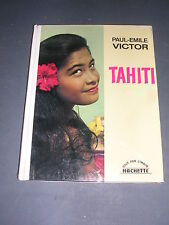 Paul Emile Victor Tahiti 1966 album illustré