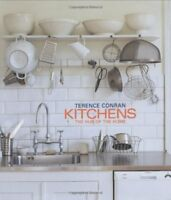 Kitchens: The Hub of the Home,Sir Terence Conran