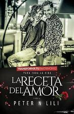 La Receta del Amor (Spanish Edition)