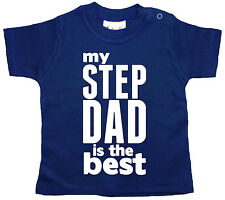 """Baby T-Shirt """"My Step Dad is the Best"""" Father's Day Stepfather Gift"""
